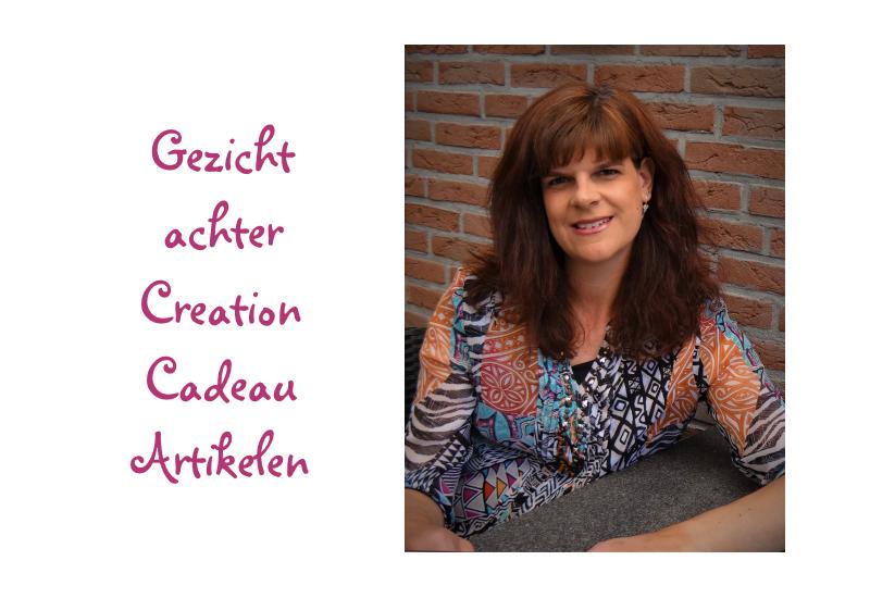 Chantal van Kempen, het gezicht achter Creation Cadeau Artikelen